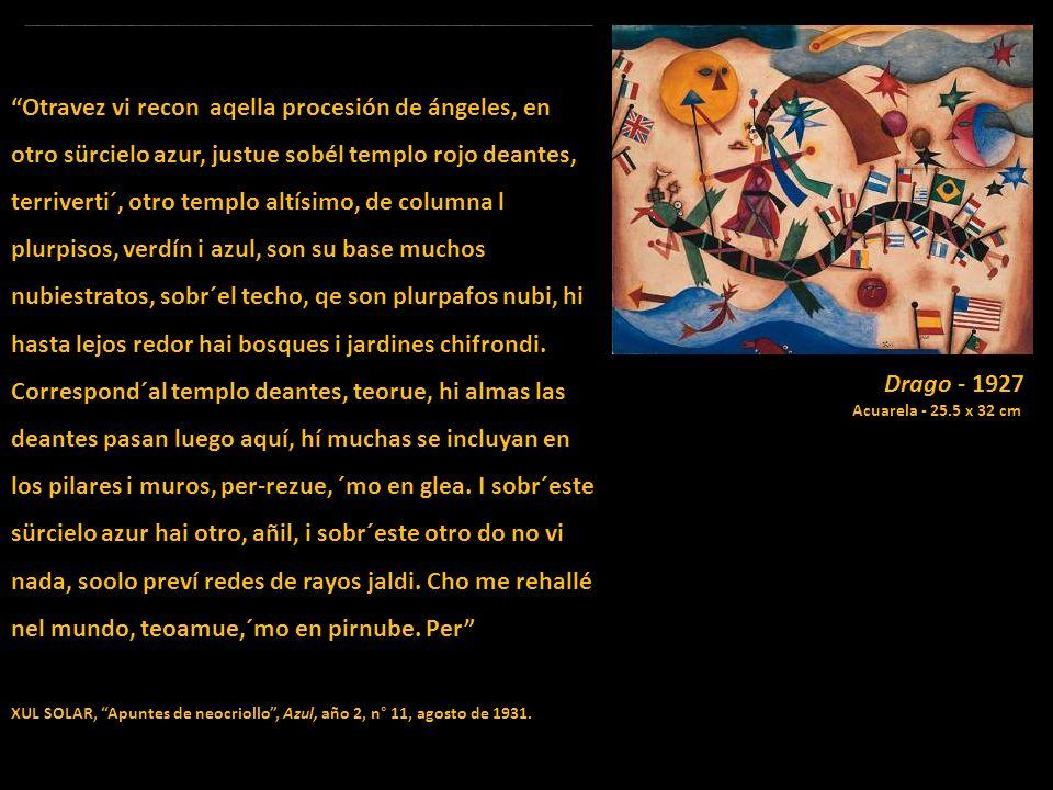 XUL SOLAR (1887- 1963) Reptil que sube - 1920 Acuarela - 10 x 23.5 cm Otravez vi recon aqella procesión de ángeles, en otro sürcielo azur, justue sobé