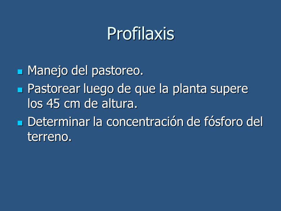 Profilaxis Manejo del pastoreo.Manejo del pastoreo.