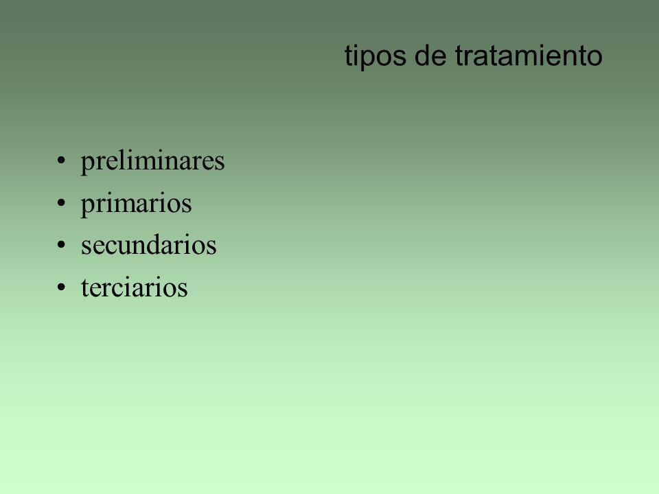 tipos de tratamiento preliminares primarios secundarios terciarios