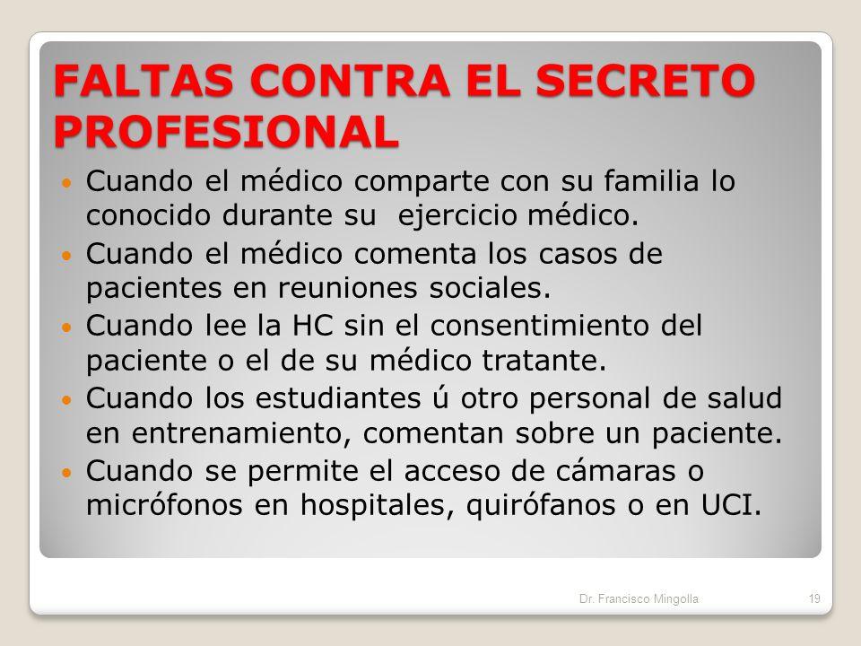 REVELACIÓN DEL SECRETO PROFESIONAL El secreto profesional puede revelarse con o sin consentimiento del paciente cuando: Se busca el bien del propio pa