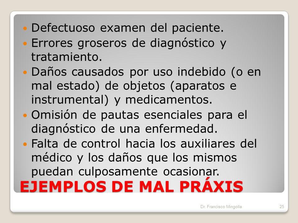 MAL PRAXIS MÉDICA MALPRAXIS, se define como la