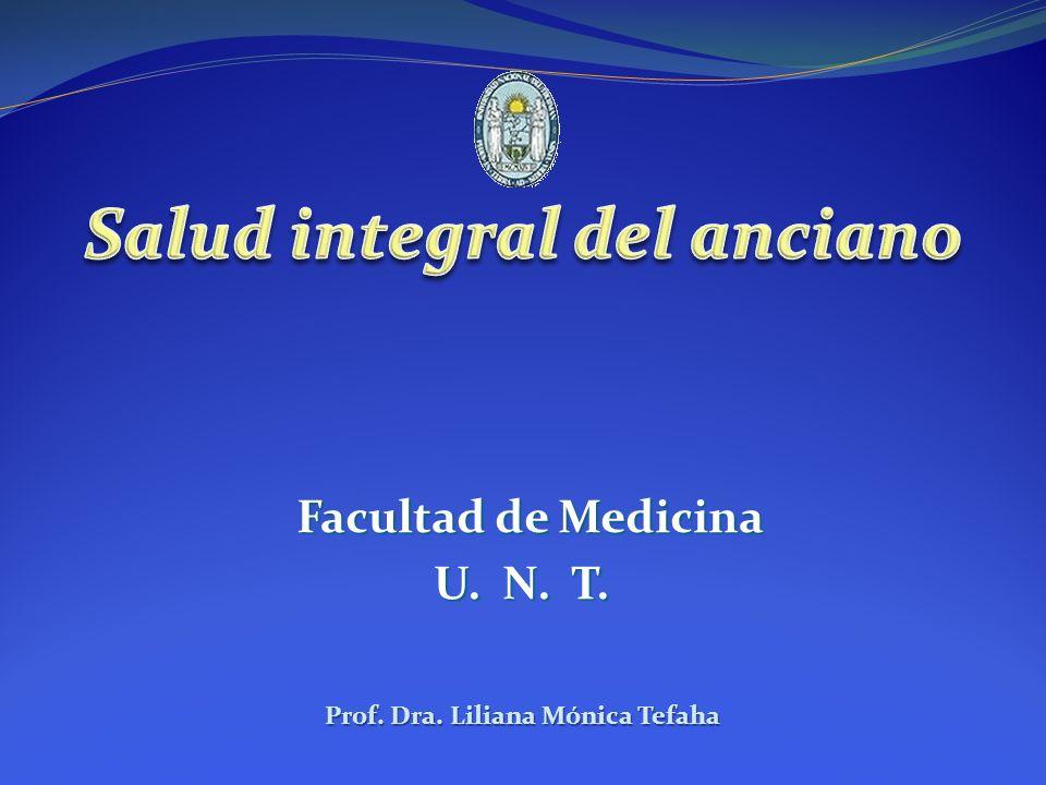 Facultad de Medicina U. N. T. Prof. Dra. Liliana Mónica Tefaha