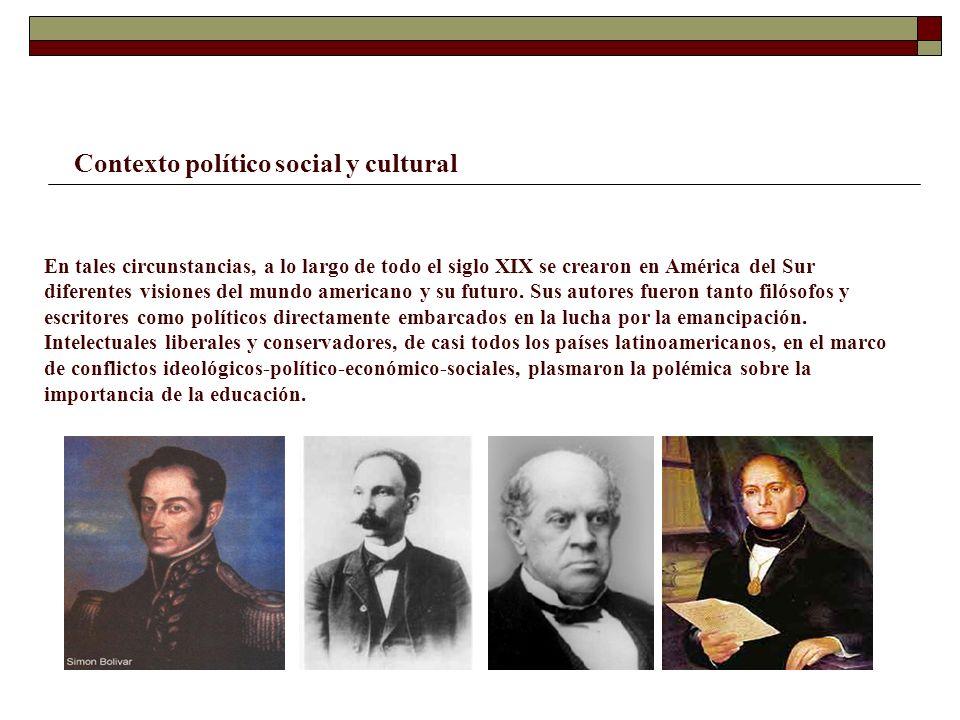 En tales circunstancias, a lo largo de todo el siglo XIX se crearon en América del Sur diferentes visiones del mundo americano y su futuro. Sus autore