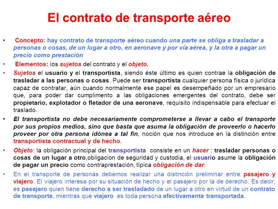 REGIMEN NACIONAL Aún cuando el transporte aéreo se caracterice por su internacionalidad y esté orientado principalmente a comunicar a todos los pueblo
