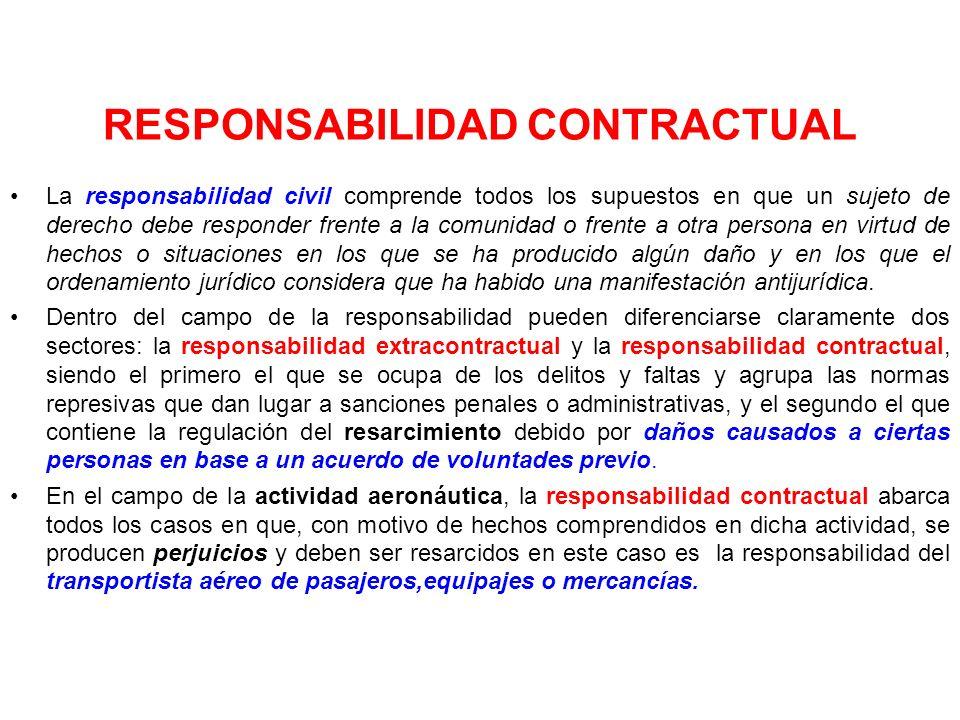 Régimen de la Responsabilidad Aeronáutica Del Transportista Aéreo internacional como nacional: Respecto a los daños causados a Pasajeros, equipajes y