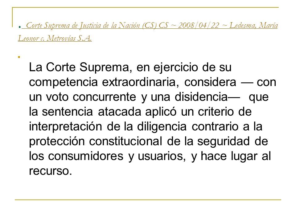 Corte Suprema de Justicia de la Nación (CS) CS ~ 2008/04/22 ~ Ledesma, María Leonor c.