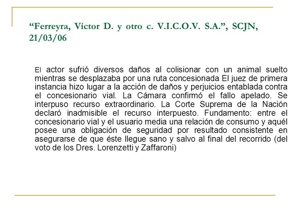 Ferreyra, Víctor D.y otro c. V.I.C.O.V.