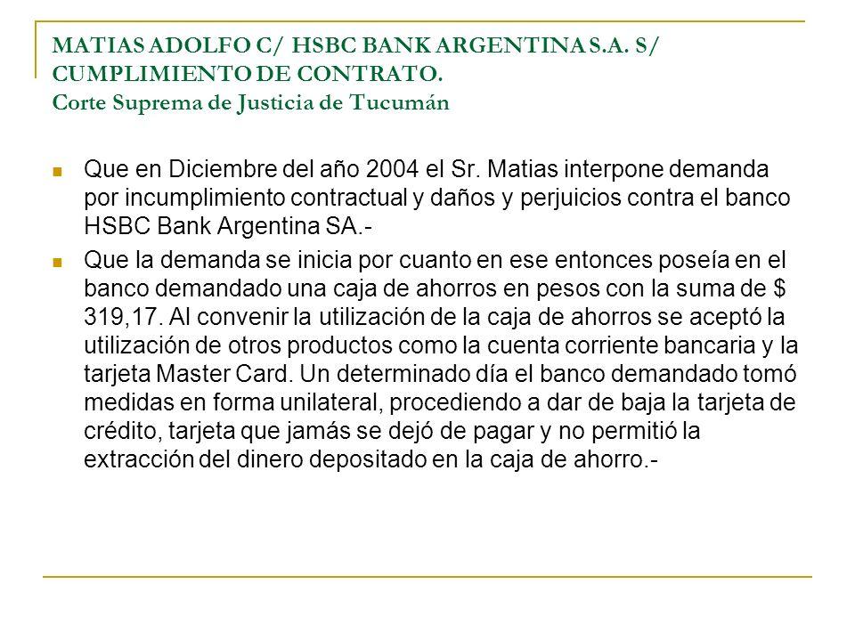 MATIAS ADOLFO C/ HSBC BANK ARGENTINA S.A.S/ CUMPLIMIENTO DE CONTRATO.