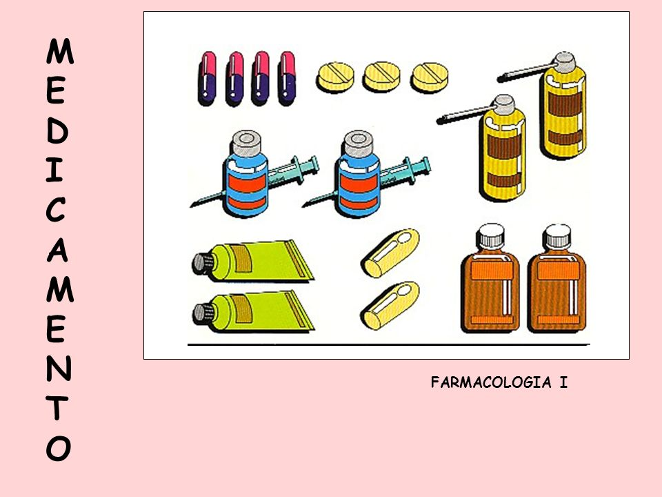 MEDICAMENTOMEDICAMENTO FARMACOLOGIA I