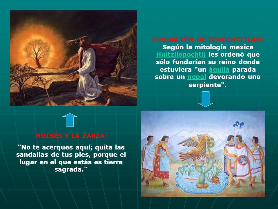 FUNDACIÓN DE TENOCHTITLAN: Según la mitología mexica Huitzilopochtli les ordenó que sólo fundarían su reino donde estuviera
