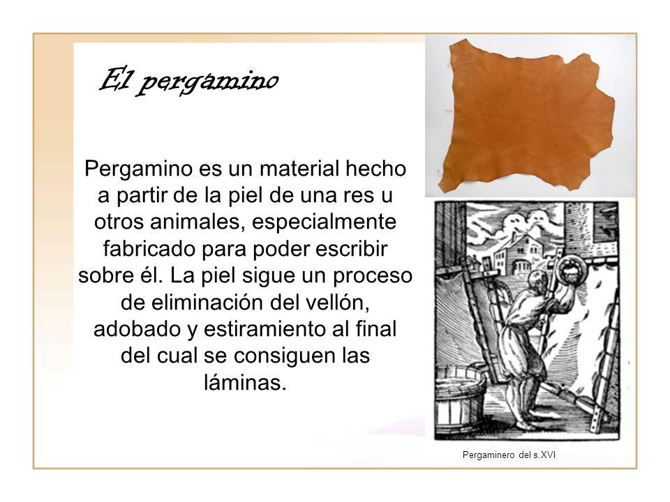 El pergamino Pergamino es un material hecho a partir de la piel de una res u otros animales, especialmente fabricado para poder escribir sobre él. La