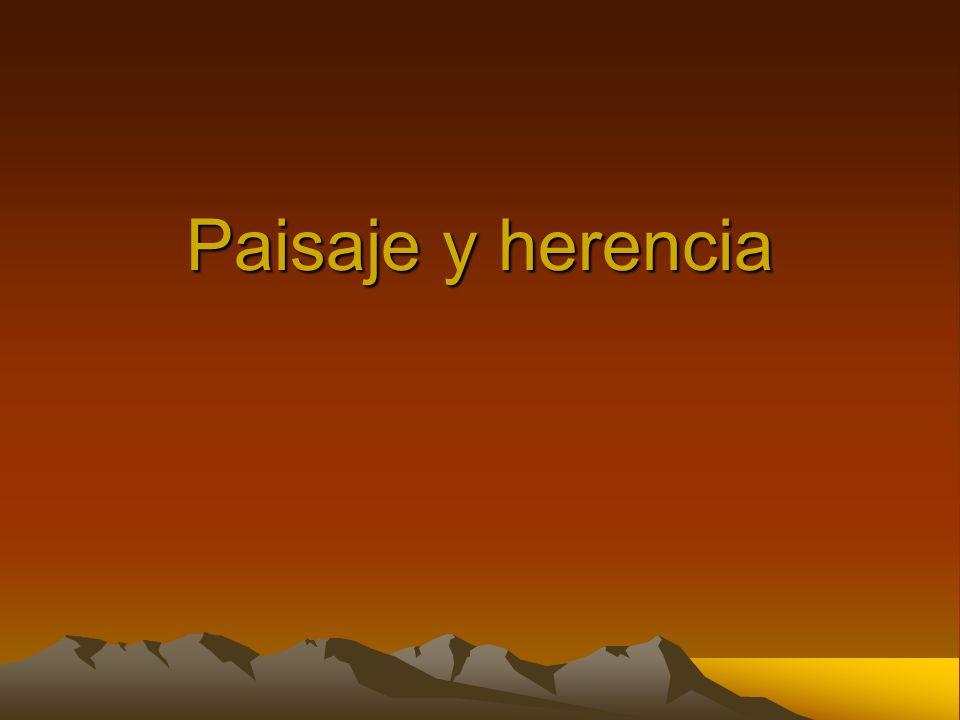 Paisaje y herencia