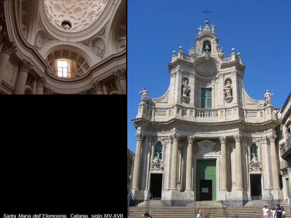 Santa Maria dell´Elemosina, Catania, siglo XIV-XVII