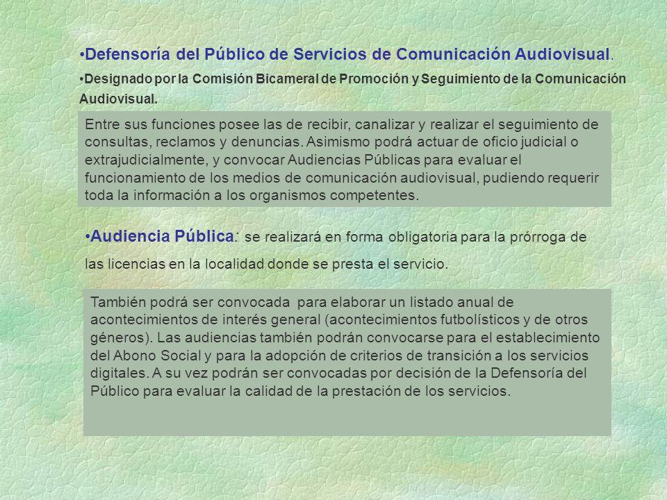 Defensoría del Público de Servicios de Comunicación Audiovisual.