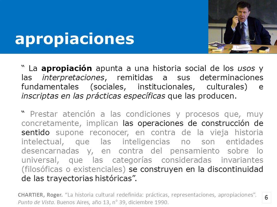 CHARTIER, Roger. La historia cultural redefinida: prácticas, representaciones, apropiaciones. Punto de Vista. Buenos Aires, año 13, n° 39, diciembre 1