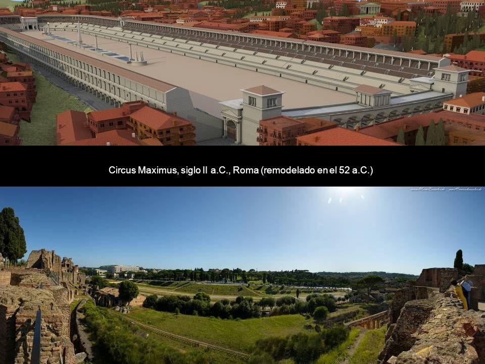 Circus Maximus, siglo II a.C., Roma (remodelado en el 52 a.C.)