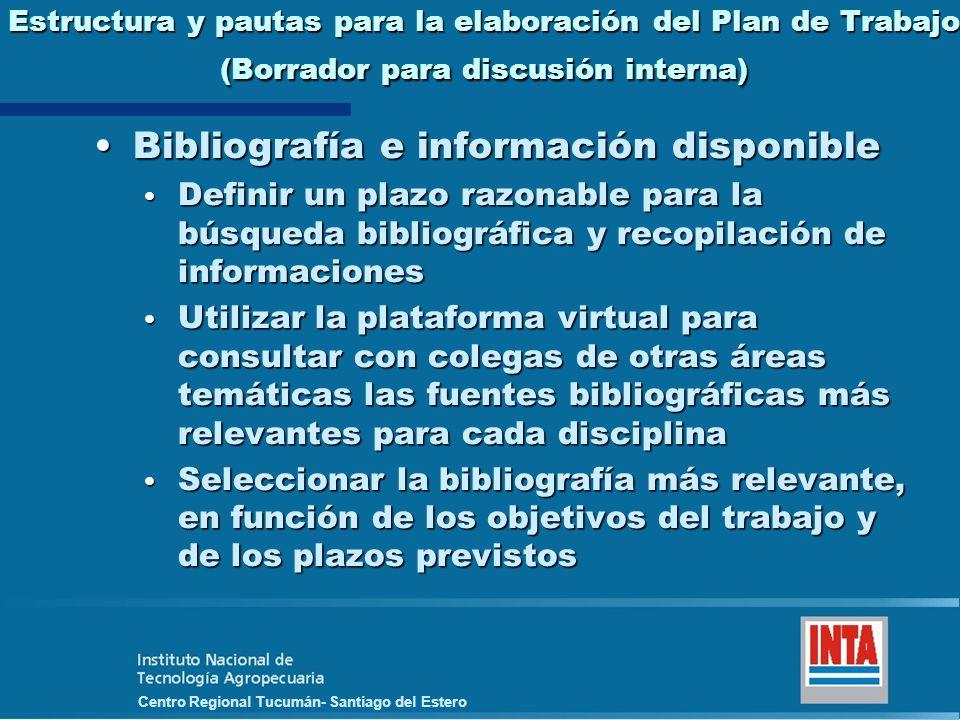 Centro Regional Tucumán- Santiago del Estero Estructura y pautas para la elaboración del Plan de Trabajo (Borrador para discusión interna) Bibliografí