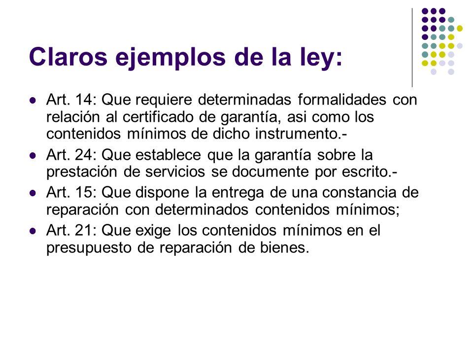 Claros ejemplos de la ley: Art.