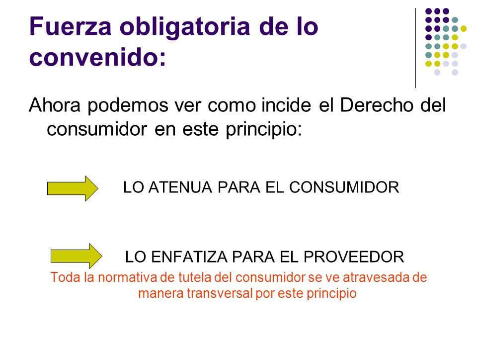 ESTE PRINCIPIO PARA EL CONSUMIDOR: a) El art.