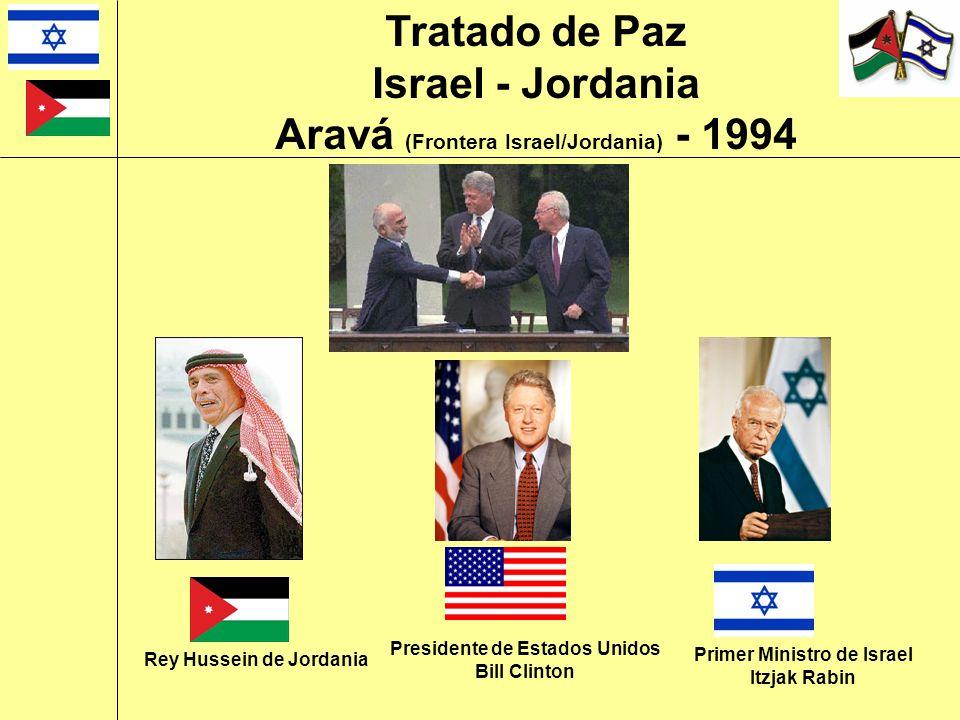 Rey Hussein de Jordania Presidente de Estados Unidos Bill Clinton Primer Ministro de Israel Itzjak Rabin Tratado de Paz Israel - Jordania Aravá (Front