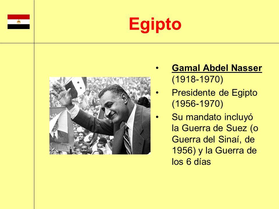 Gamal Abdel Nasser (1918-1970) Presidente de Egipto (1956-1970) Su mandato incluyó la Guerra de Suez (o Guerra del Sinaí, de 1956) y la Guerra de los
