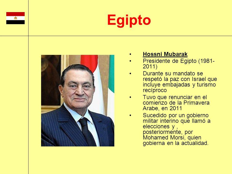 Hossni Mubarak Presidente de Egipto (1981- 2011) Durante su mandato se respetó la paz con Israel que incluye embajadas y turismo recíproco Tuvo que re