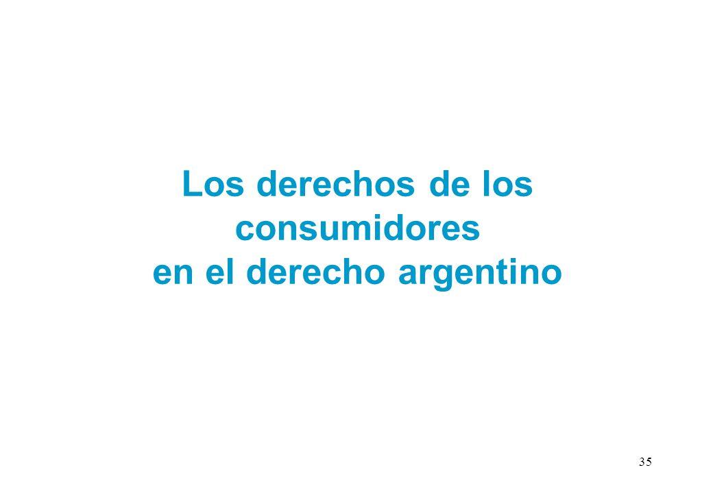 Los derechos de los consumidores en el derecho argentino 35