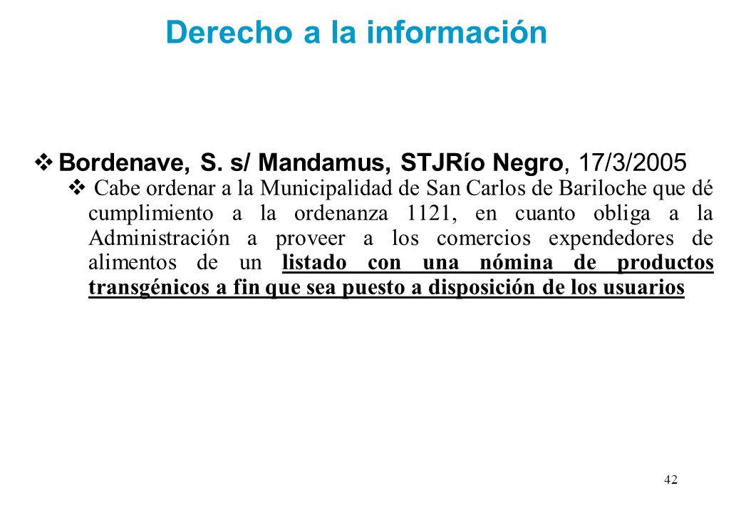 Derecho a la información Bordenave, S. s/ Mandamus, STJRío Negro, 17/3/2005 Cabe ordenar a la Municipalidad de San Carlos de Bariloche que dé cumplimi