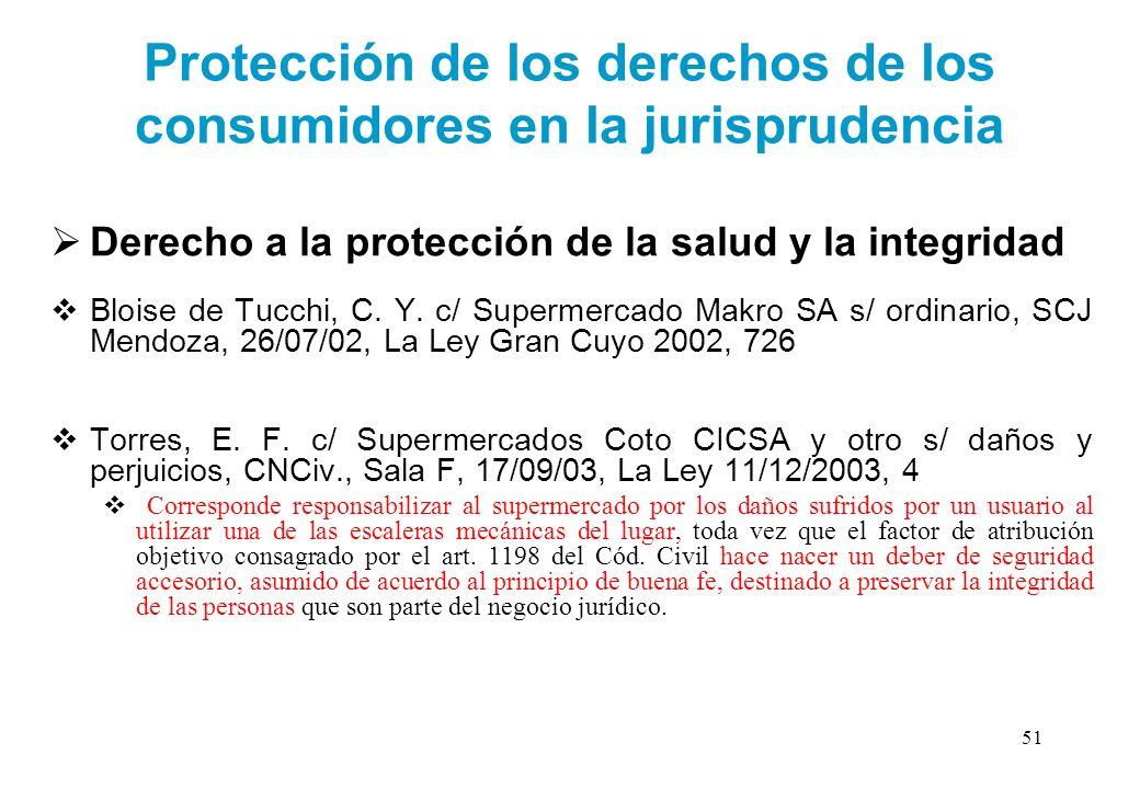 Protección de los derechos de los consumidores en la jurisprudencia Derecho a la protección de la salud y la integridad Bloise de Tucchi, C. Y. c/ Sup