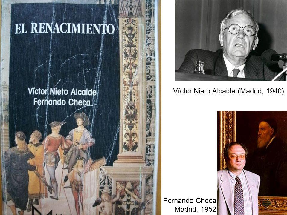 Víctor Nieto Alcaide (Madrid, 1940) Fernando Checa Madrid, 1952