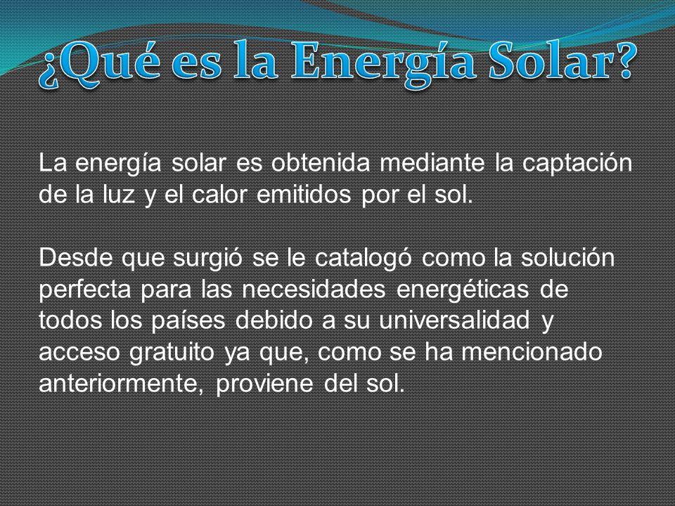 La energía solar es obtenida mediante la captación de la luz y el calor emitidos por el sol. Desde que surgió se le catalogó como la solución perfecta