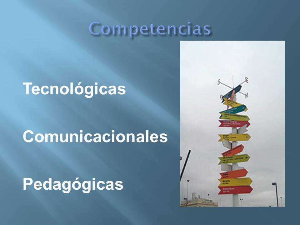 Tecnológicas Comunicacionales Pedagógicas
