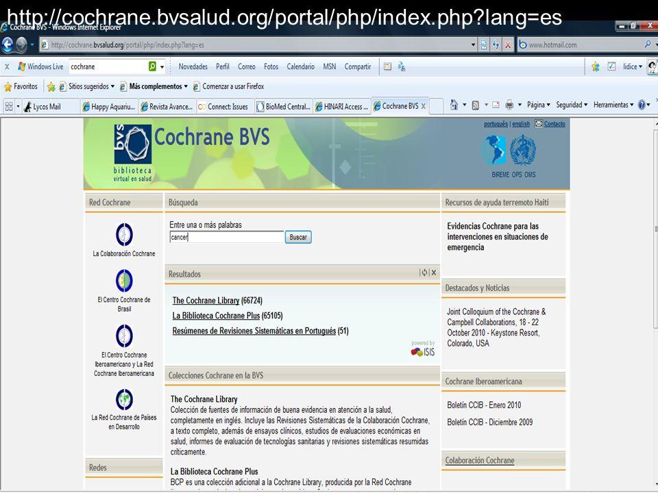 http://cochrane.bvsalud.org/portal/php/index.php?lang=es