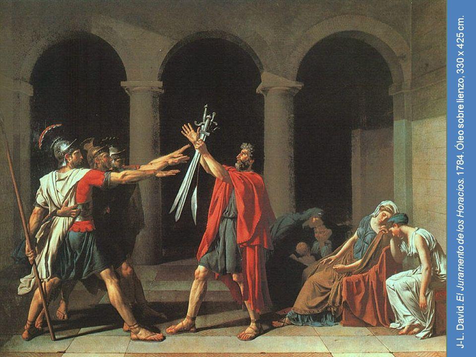 J-L. David. El Juramento de los Horacios. 1784. Óleo sobre lienzo, 330 x 425 cm.