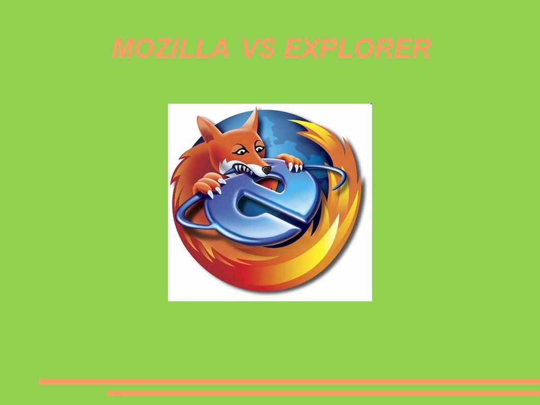 MOZILLA VS EXPLORER