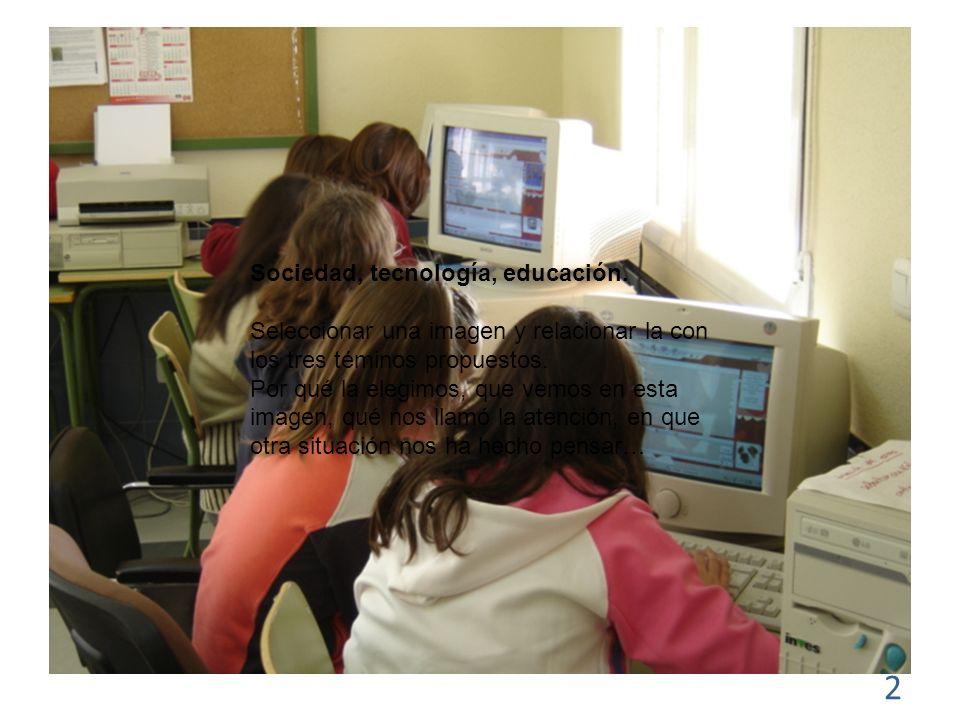 2 Sociedad, tecnología, educación.