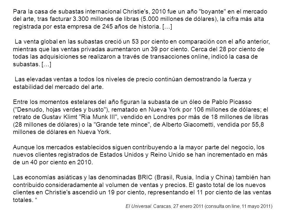 Para la casa de subastas internacional Christie's, 2010 fue un año
