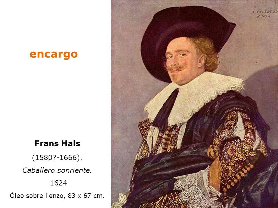 Frans Hals (1580?-1666). Caballero sonriente. 1624 Óleo sobre lienzo, 83 x 67 cm. encargo