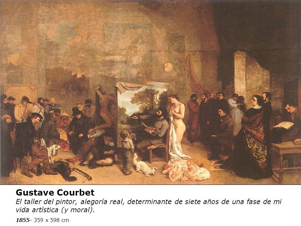 Gustave Courbet El taller del pintor, alegoría real, determinante de siete años de una fase de mi vida artística (y moral). 1855- 359 x 598 cm