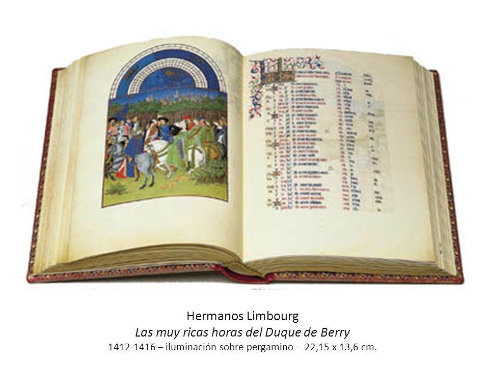 Hermanos Limbourg Las muy ricas horas del Duque de Berry 1412-1416 – iluminación sobre pergamino - 22,15 x 13,6 cm.