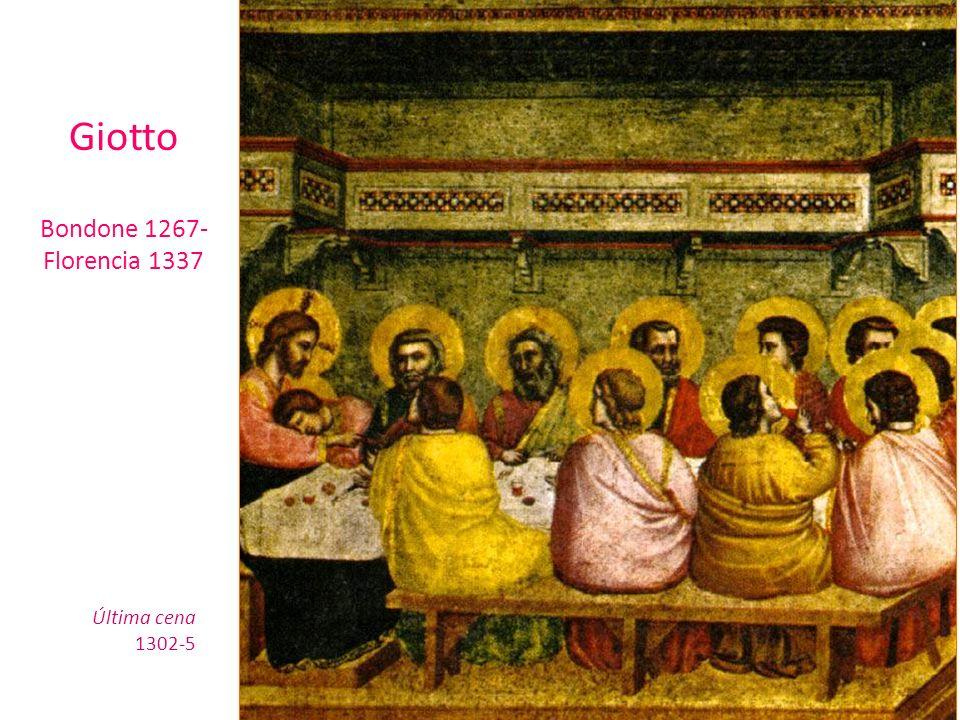 Última cena 1302-5 Giotto Bondone 1267- Florencia 1337
