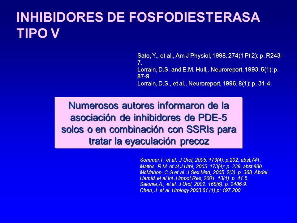 INHIBIDORES DE FOSFODIESTERASA TIPO V Sato, Y., et al., Am J Physiol, 1998. 274(1 Pt 2): p. R243- 7. Lorrain, D.S. and E.M. Hull,. Neuroreport, 1993.