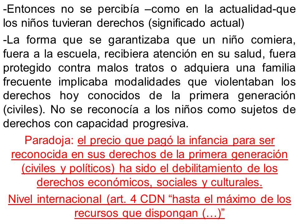 ANÁLISIS DEL DESAJUSTE Varios factores La coyuntura o contexto en el que se ubica la aprobación y ratificación de la CDN (80-90) Determinaron una traducción o interpretación especial de la CDN predominante en América Latina