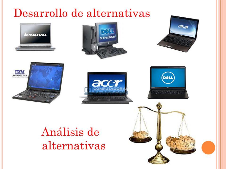 Desarrollo de alternativas Análisis de alternativas