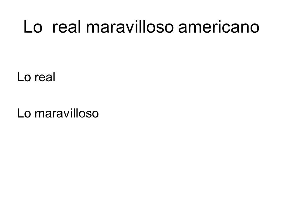 Lo real maravilloso americano Lo real Lo maravilloso