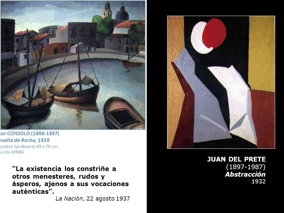 GUILLERMO FACIO HEBECQUER Serie El infierno: Astillero Grabado 0,27 x 0,33 JUAN DEL PRETE (1897-1987) Abstracción 1932 La existencia los constriñe a o