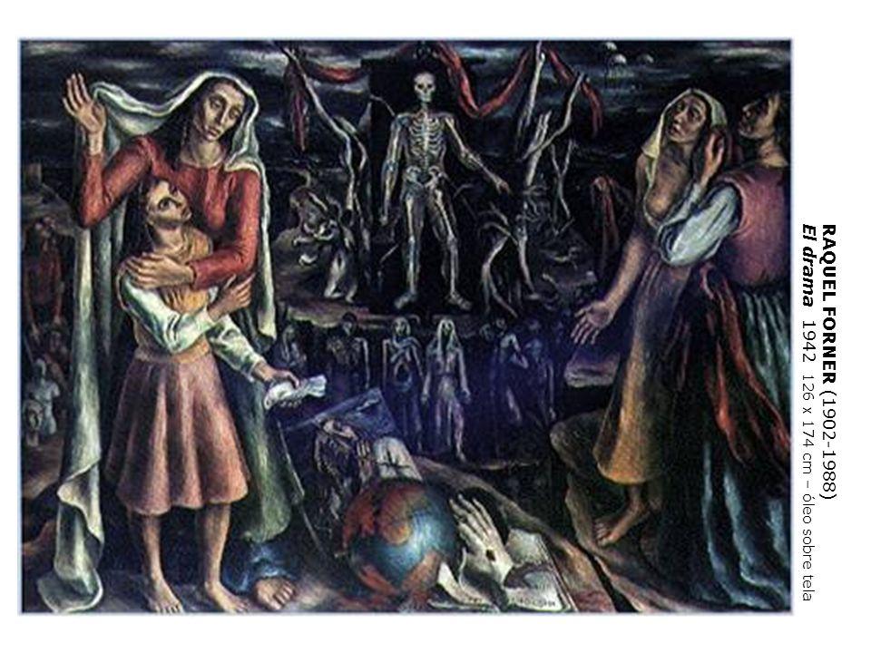 RAQUEL FORNER (1902-1988) El drama 1942 126 x 174 cm – óleo sobre tela