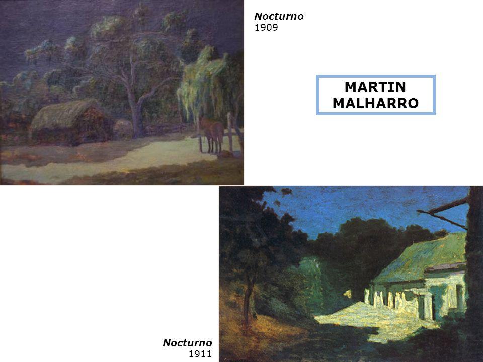 Nocturno 1911 Nocturno 1909 MARTIN MALHARRO