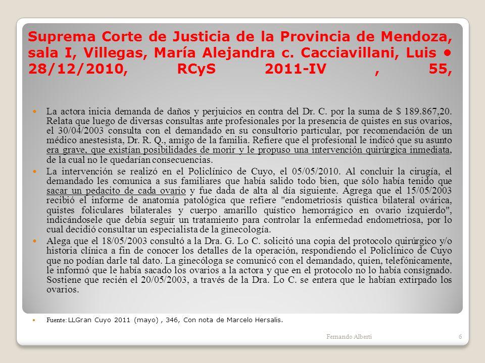 Suprema Corte de Justicia de la Provincia de Mendoza, sala I, Villegas, María Alejandra c. Cacciavillani, Luis 28/12/2010, RCyS 2011-IV, 55, La actora