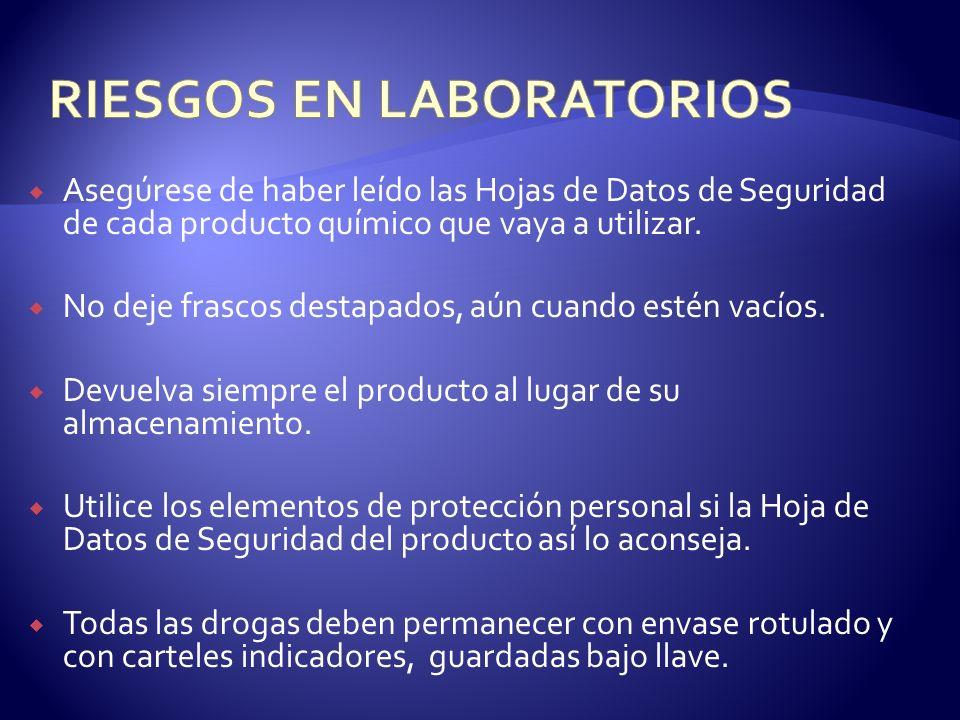 Asegúrese de haber leído las Hojas de Datos de Seguridad de cada producto químico que vaya a utilizar. No deje frascos destapados, aún cuando estén va